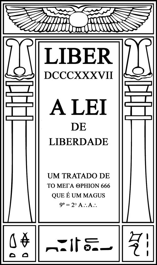 Liber DCCCXXXVII – A Lei de Liberdade