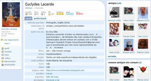 Anúncio no Orkut (perfil de Euclydes Lacerda), informando que os interessados na A∴A∴ deveriam entrar em contato com Frater Keron-ε, reconhecido por ele [Euclydes] como representante da A∴A∴ no Brasil.