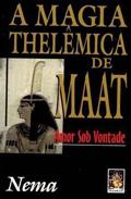 A Magia Thelêmica de Maat, Nema