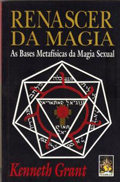 Renascer da Magia, Kenneth Grant
