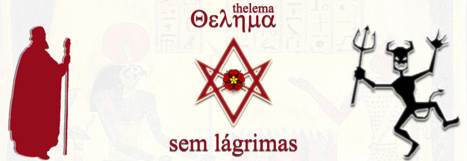 Thelema Sem Lágrimas